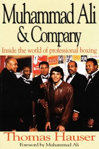 Muhammad Ali and Company: Inside the World of Professional Boxing