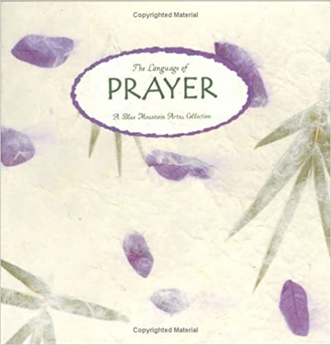 The Language of Prayer (Blue Mountain Arts Collection)