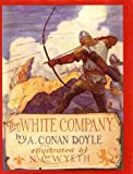By Arthur Conan Doyle The White Company (Books of Wonder) (1st Frist Edition) [Hardcover]