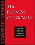img - for Competitiveness: The Business of Growth--Economic and Social Progress in Latin America, 2001 Report (Inter-American Development Bank) book / textbook / text book