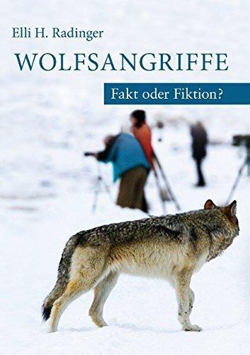 Wolfsangriffe. Fakt oder Fiktion? von Elli H. Radinger (10. Dezember 2014) Taschenbuch