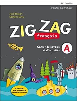 Amazon Fr Zig Zag Francais 4e Annee Du Primaire Livres