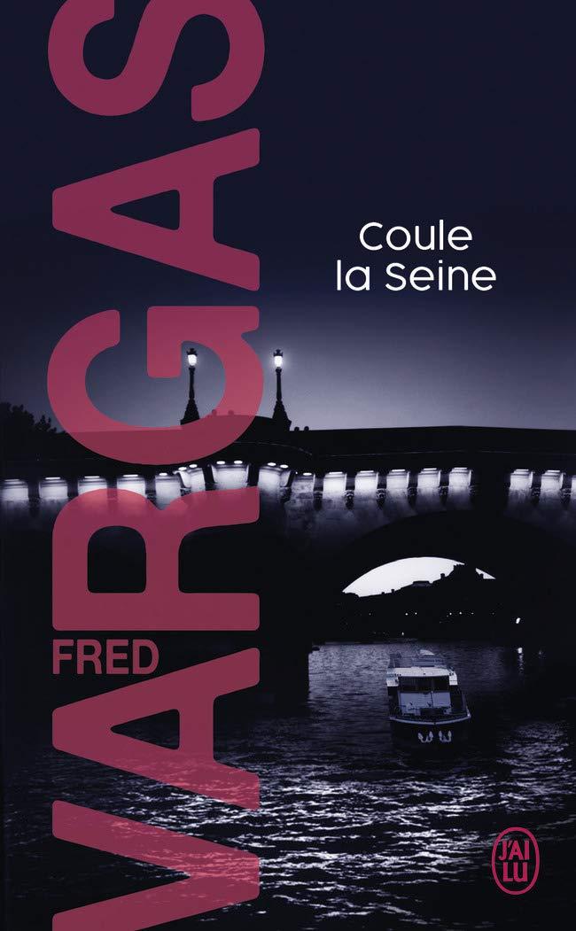 Coule la Seine.Coule la Seine (Nouveau Policier)