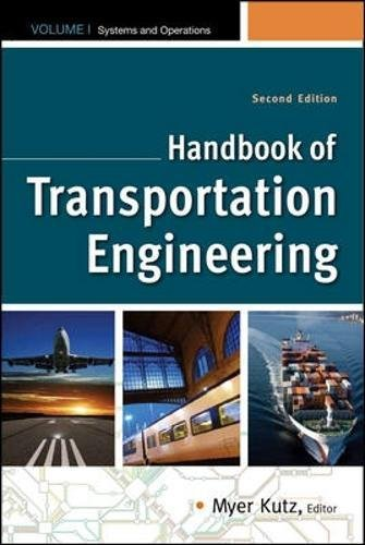 Handbook of Transportation Engineering Volume I & Volume II, Second Edition (McGraw-Hill Handbook)