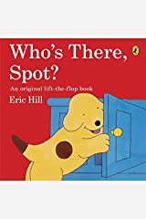 Who's There, Spot? Paperback