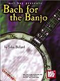 Bach for the Banjo, John R. Bullard, 0786640960