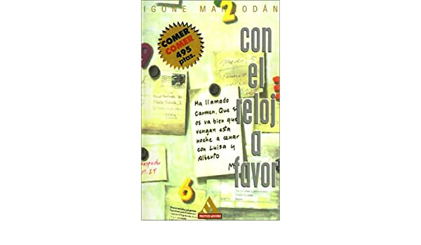 Con el reloj a favor (Spanish Edition) (Spanish) 0th Edition