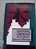 Gaining Ground, George Gamota and Wendy Frieman, 0887303080