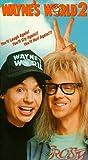 Wayne's World 2 [VHS]
