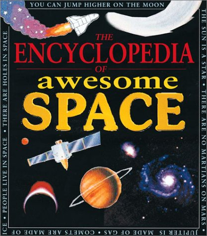 Awesome Encyclopedia Of Space (Awesome Encyclopedias) pdf