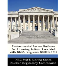 Environmental Review Guidance for Licensing Actions Associated with Nmss Programs: Nureg-1748