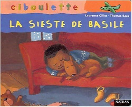 Lire en ligne La Sieste de Basile pdf, epub ebook