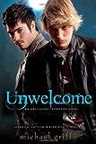 Unwelcome (Archangel Academy Novels)