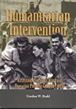 Humanitarian Intervention, Gordon W. Rudd, 0160731631