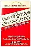 The Bloomingdale's Eat Healthy Diet, Laura Stein, 0312085168