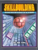 Skillbuilding : Building Speed and Accuracy on the Keyboard, Eide, Carole H. and Rieck, Andrea H., 0028019350