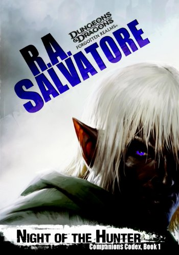 Night Of The Hunter by R. A. Salvatore