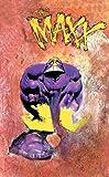 The Maxx, Sam Kieth, 1401209467