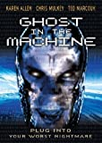 Ghost in the Machine by Anchor Bay Entertainment by Rachel Talalay