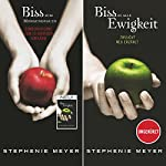 Bis(s) zum Morgengrauen / Bis(s) in alle Ewigkeit (Twilight Saga - Jubiläumsausgabe) | Stephenie Meyer