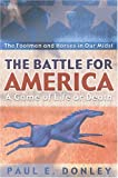 Battle for America, Paul E. Donley, 1932124454