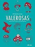 Valerosas (1) (Valerosas / Brazen) (Spanish Edition)