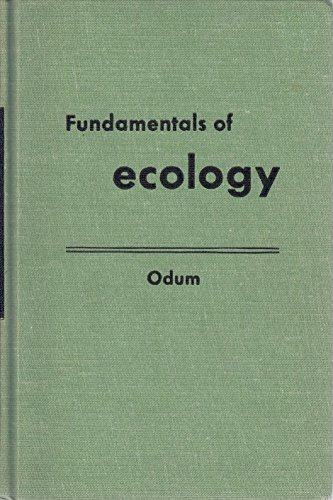 Fundamentals of Ecology. In Collaboration with Howard T. Odum.