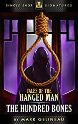 The Hundred Bones (Tales of the Hanged Man Book 1)