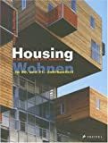 Housing in the 20th and 21st Centuries, Wolfgang Forster, 3791335294