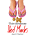This Christmas Skid Marks: A Fun BBW Christmas Short (A Very Skid Marks Christmas Book 2)