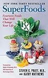 Superfoods RX, Steven G. Pratt and Kathy Matthews, 0061172286