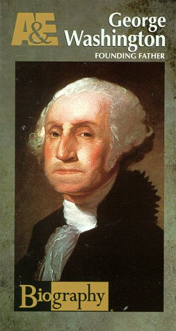 Biography - George Washington: Founding Father [VHS]