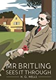 Mr Britling Sees it Through (Casemate Classic War Fiction)
