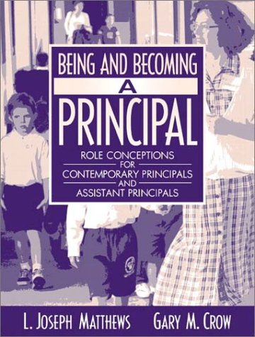 Being and Becoming a Principal: Role Conceptions for Contemporary Principals and Assistant Principals (2003)