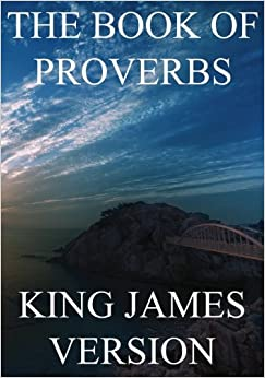 Book The Book of Proverbs (KJV) (Large Print): Volume 20 (The Bible, King James Version)