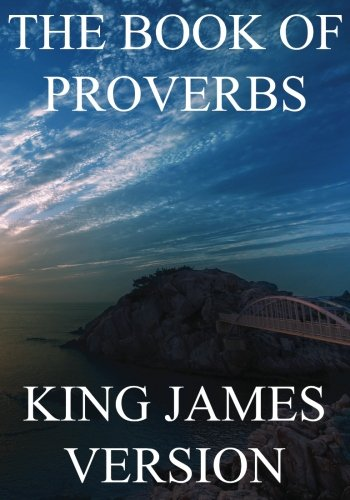 The Book of Proverbs (KJV) (Large Print) (The Bible, King James Version) (Volume 20)