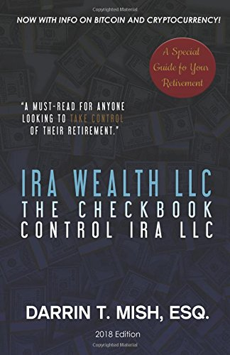 IRA Wealth LLC: The Checkbook Control IRA, LLC