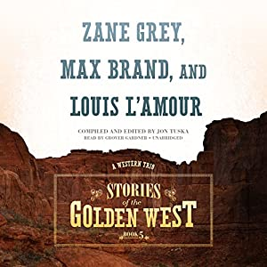 Stories of the Golden West Audiobook