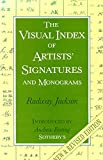 The Visual Index of Artists' Signatures and Monograms, Radway Jackson, 0572016492