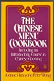 The Chinese Menu Cookbook, Joanne Hush and Peter Wong, 0030447763