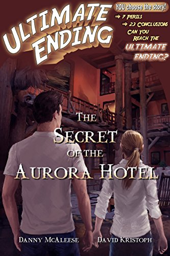 The Secret of the Aurora Hotel (Ultimate Ending Book 5)