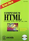 Gran Libro Compendium HTML Con XHTML, DHTML, CSS (Spanish Edition)