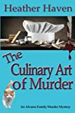 The Culinary Art of Murder (The Alvarez Family Murder Mysteries) (Volume 6)