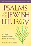 Psalms of the Jewish Liturgy, Miriyam Glazer, 0916219410