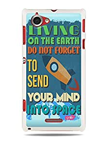GRÜV Premium Case - 'Mind Into Space Inspirational Motivational Quote' Design - Best Quality Designer Print on White Hard Cover - for Sony Xperia L S36H C2104 C2105