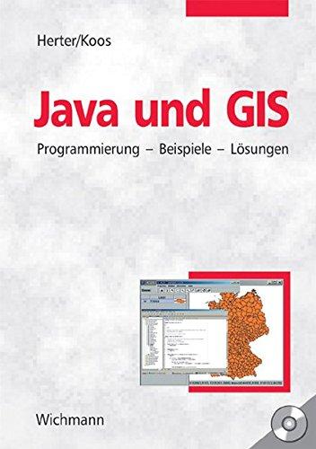 Java und GIS: Programmierung - Beispiele - Lösungen
