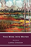 img - for This Wine Into Water book / textbook / text book