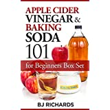 Apple Cider Vinegar and Baking Soda 101 for Beginners Box Set