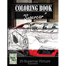 "Supercar Modern Model Greyscale Photo Adult Coloring Book, Mind Relaxation Stress Relief: Just added color to release your stress and power brain and mind, coloring book for adults and grown up, 8.5"" x 11"" (21.59 x 27.94 cm)"
