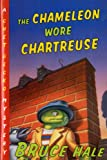 The Chameleon Wore Chartreuse, Bruce Hale, 0613354508